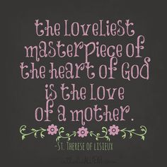 1087c3b7834f70757321c4a85c313b07--new-mom-quotes-mothers-day-quotes