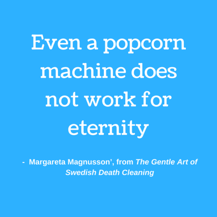 Even a popcorn machine does not work for eternity