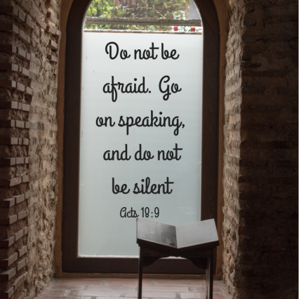 Do not be afraid. Go on speaking, and do not be silent.png